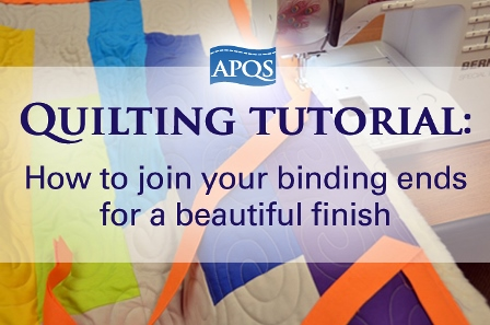 How To Join Your Binding Ends For A Beautiful Finish With Video Apqs