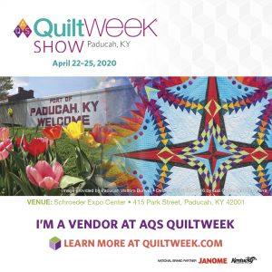 AQS Quiltweek Paduccah We are a Vendor